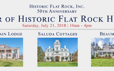 50th Anniversary Tour of Historic Flat Rock Homes